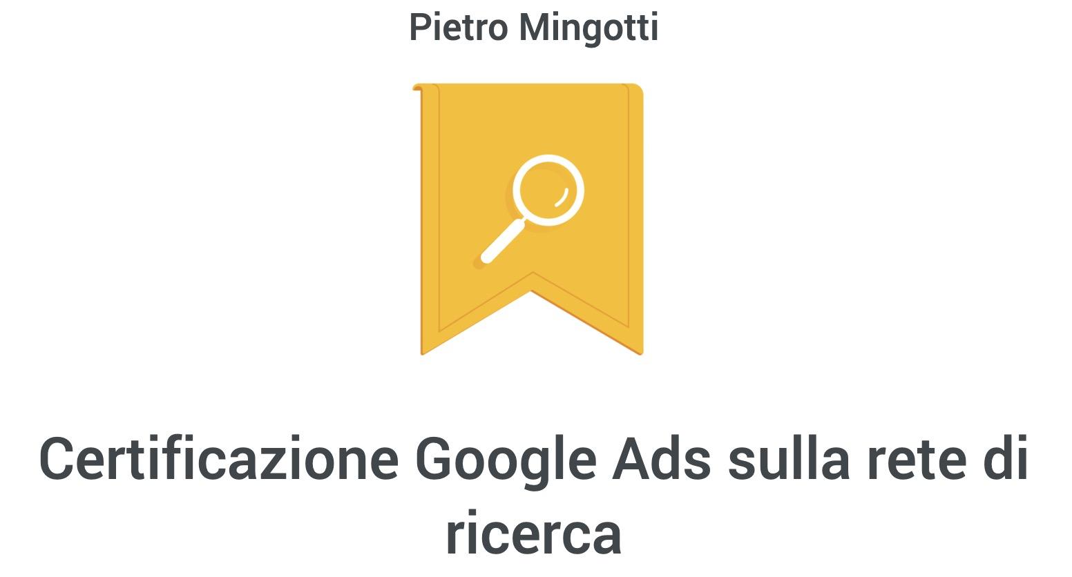 Pietro Mingotti Certificazioni Google