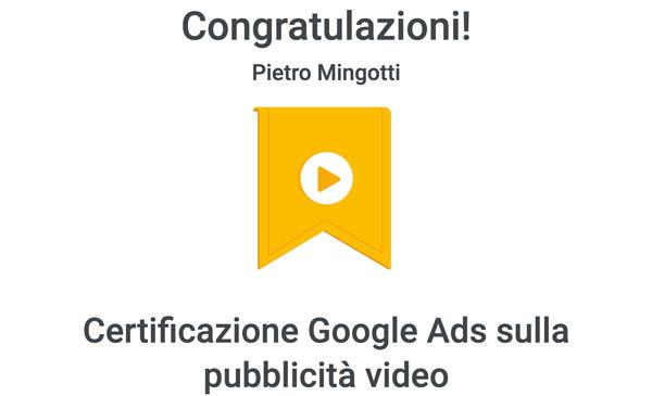 Pietro Mingotti Certificazioni Video Ads